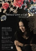 Miwa♪Live in cafe ~The Sweetest Gift~