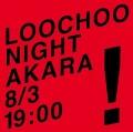 120803_LOOCHOO NIGHT